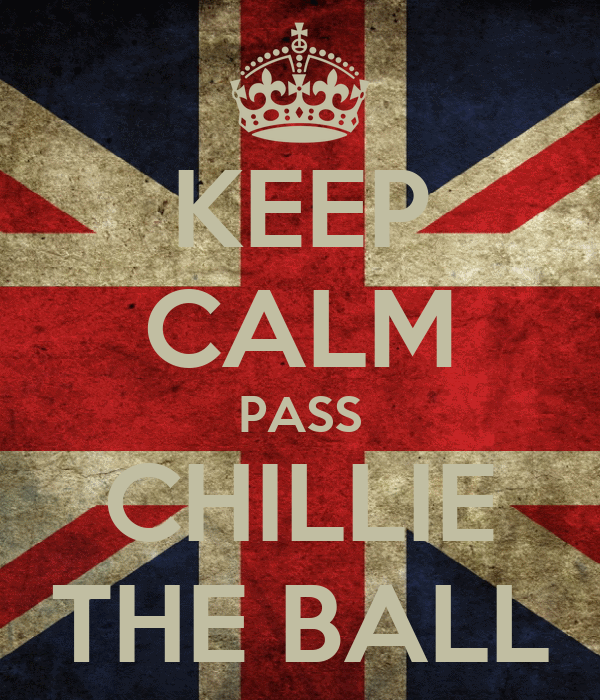 KEEP CALM PASS CHILLIE THE BALL