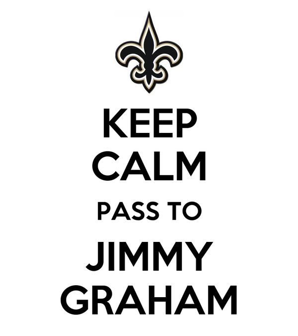KEEP CALM PASS TO JIMMY GRAHAM