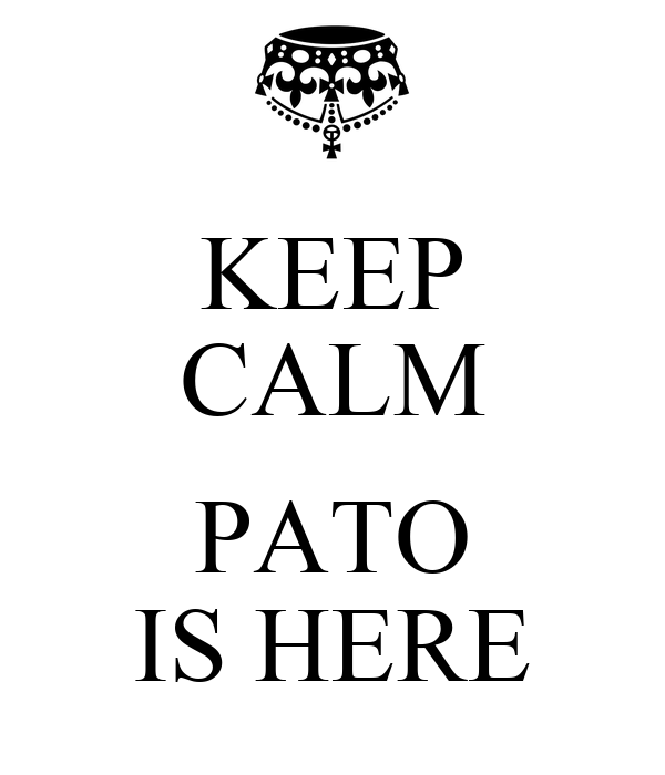 KEEP CALM  PATO IS HERE