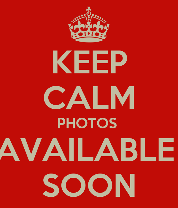 KEEP CALM PHOTOS  AVAILABLE  SOON