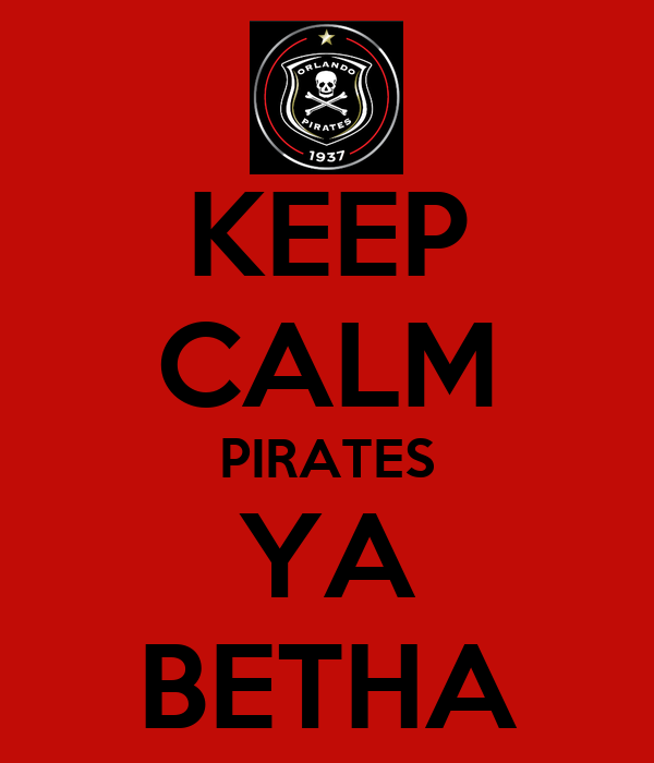 KEEP CALM PIRATES YA BETHA