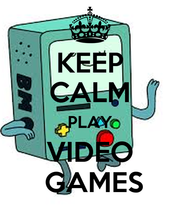 KEEP CALM PLAY VIDEO  GAMES