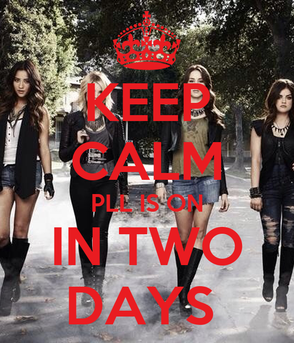KEEP CALM PLL IS ON IN TWO DAYS