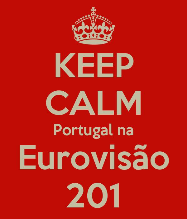 KEEP CALM Portugal na Eurovisão 201