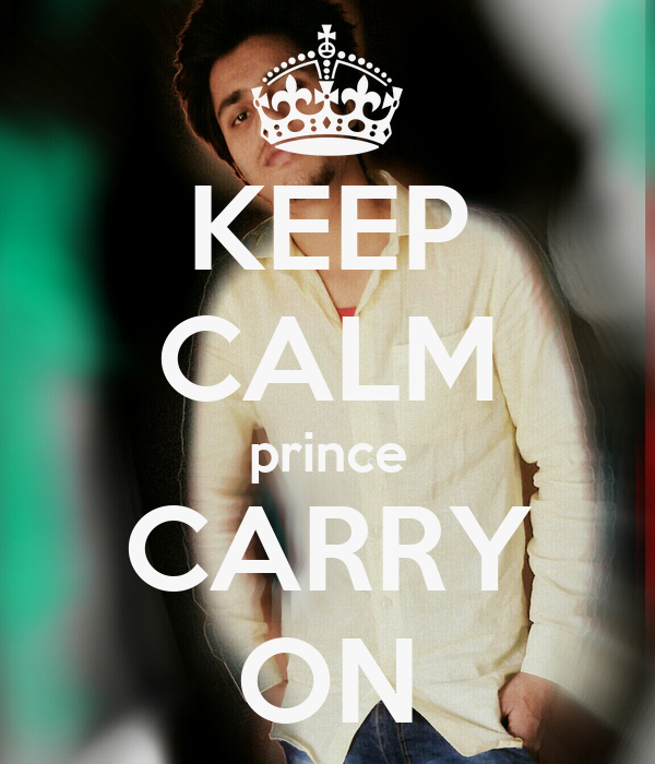 KEEP CALM prince CARRY ON