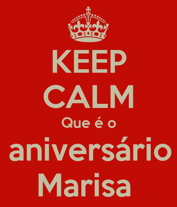 KEEP CALM Que é o 25 aniversário da Marisa