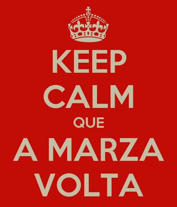 KEEP CALM QUE A MARZA VOLTA