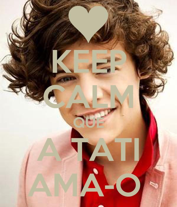 KEEP CALM QUE A TATI AMA-O