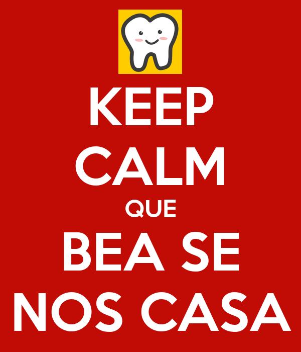 KEEP CALM QUE BEA SE NOS CASA