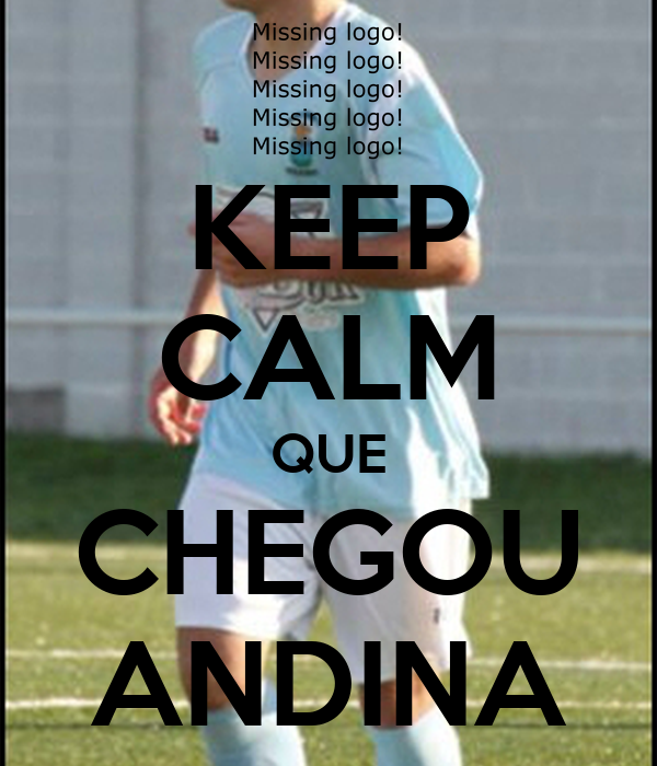 KEEP CALM QUE CHEGOU ANDINA
