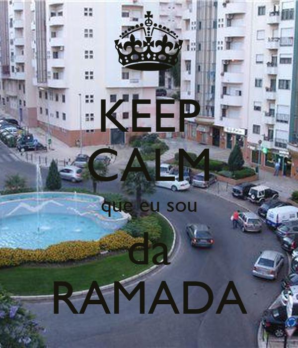 KEEP CALM que eu sou da RAMADA