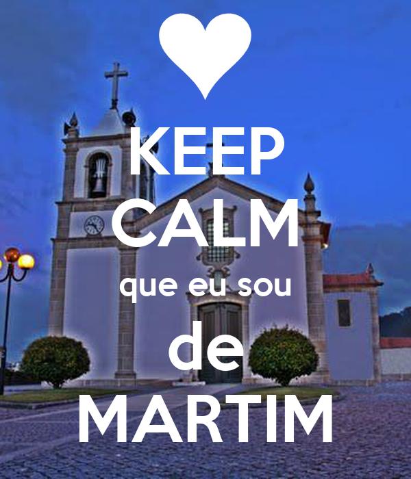 KEEP CALM que eu sou de MARTIM