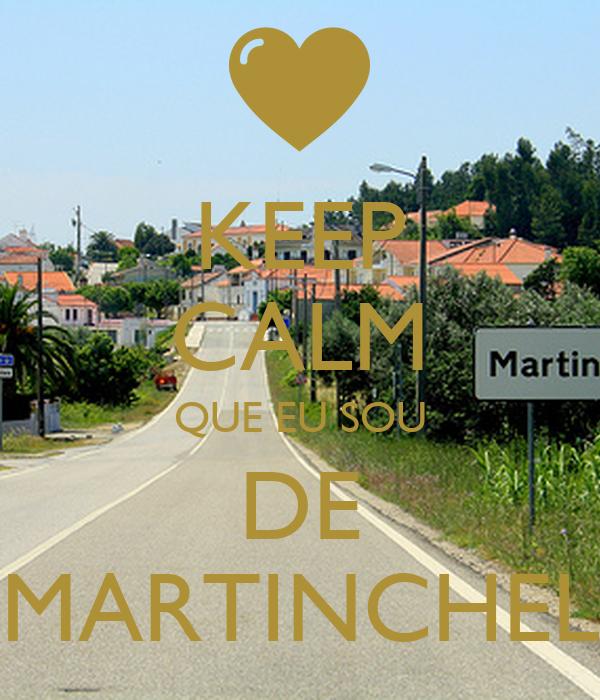 KEEP CALM QUE EU SOU DE MARTINCHEL