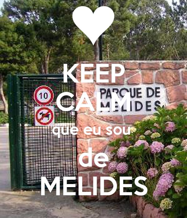 KEEP CALM que eu sou  de MELIDES
