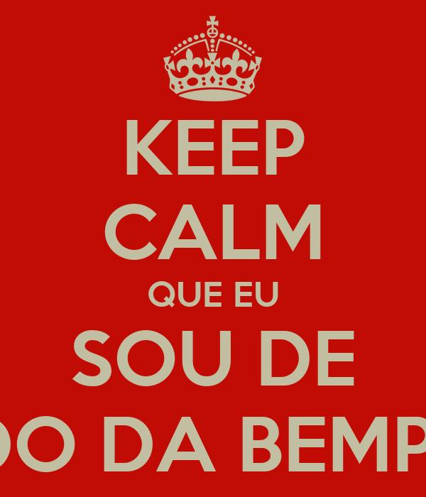 KEEP CALM QUE EU SOU DE PEREDO DA BEMPOSTA