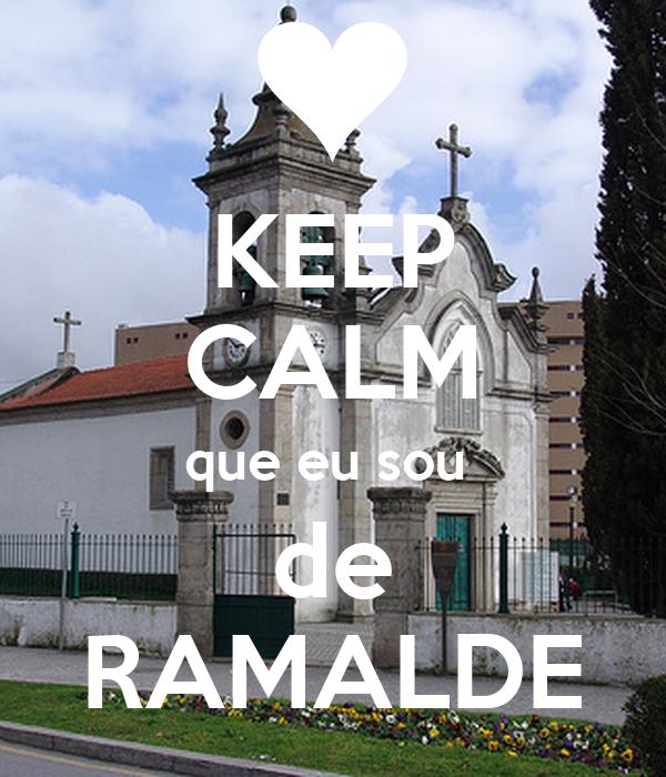 KEEP CALM que eu sou  de RAMALDE