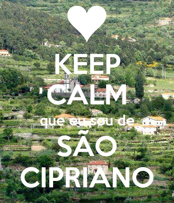 KEEP CALM que eu sou de SÃO CIPRIANO