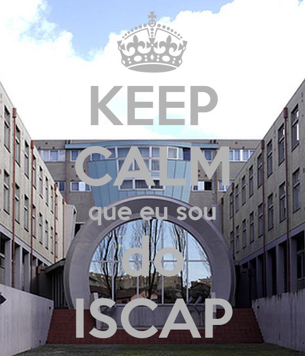 KEEP CALM que eu sou do ISCAP