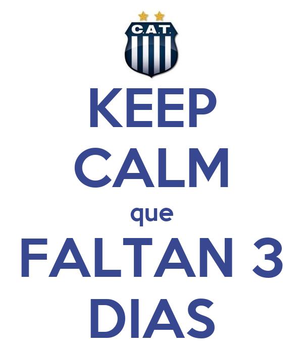 KEEP CALM que FALTAN 3 DIAS