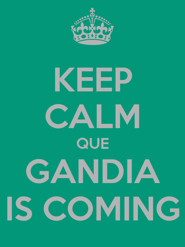 KEEP CALM QUE GANDIA IS COMING