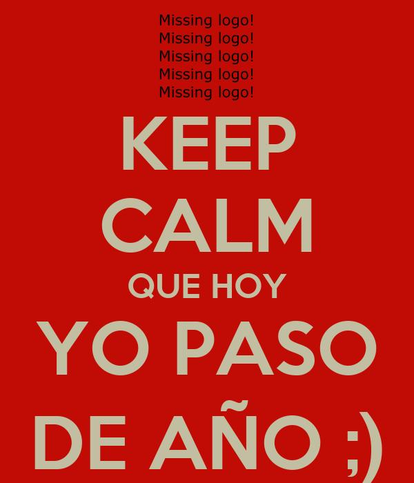KEEP CALM QUE HOY YO PASO DE AÑO ;)