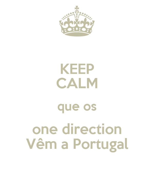 KEEP CALM que os one direction Vêm a Portugal