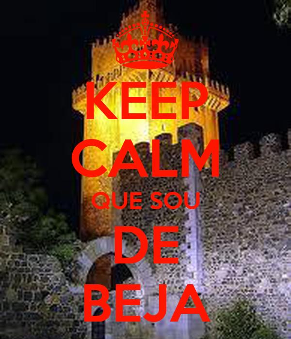 KEEP CALM QUE SOU DE BEJA