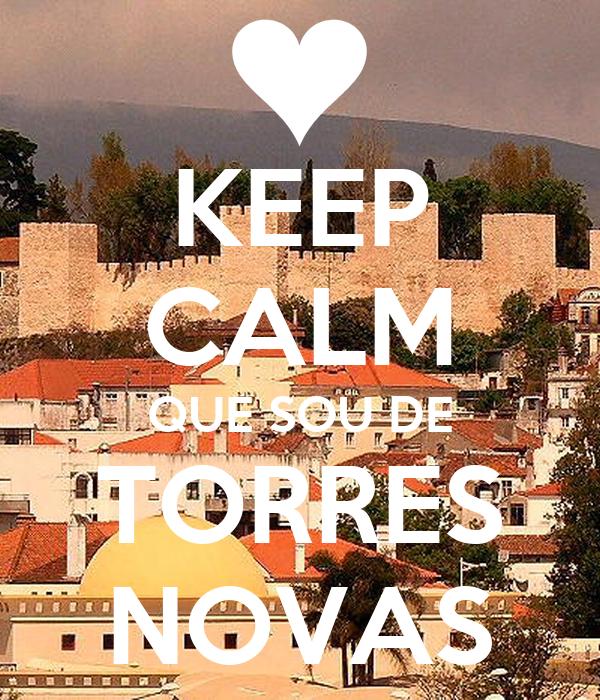 KEEP CALM QUE SOU DE TORRES NOVAS