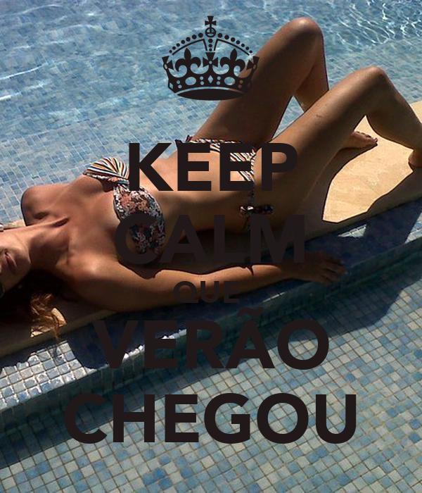 KEEP CALM QUE  VERÃO CHEGOU