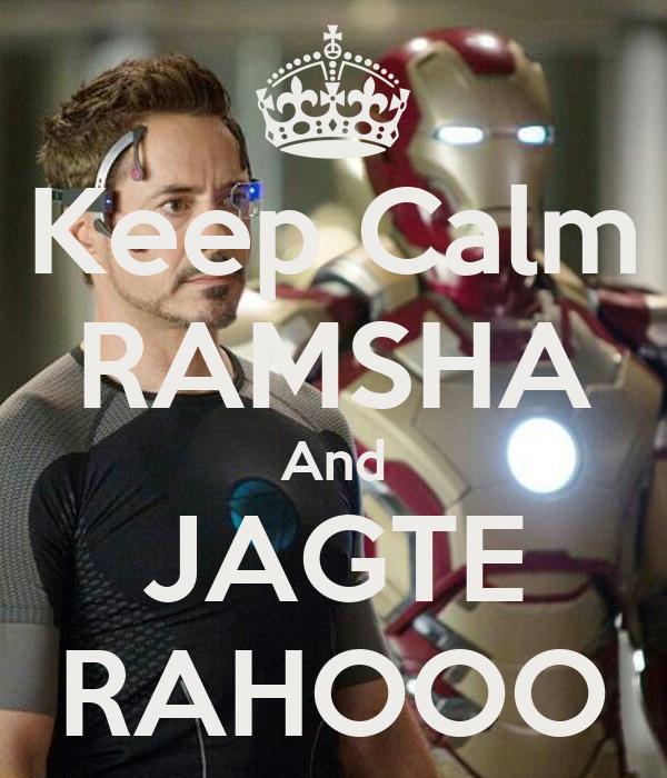 Keep Calm RAMSHA And JAGTE RAHOOO