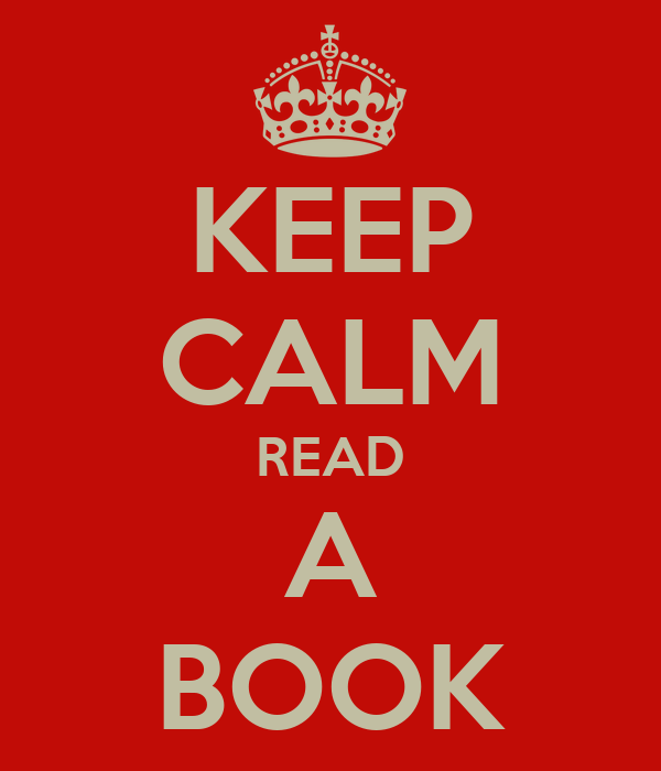 KEEP CALM READ A BOOK