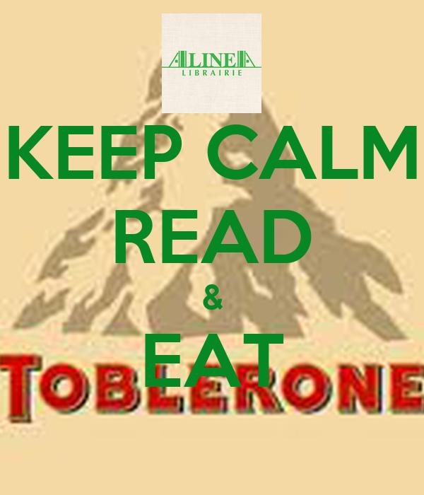 KEEP CALM READ & EAT