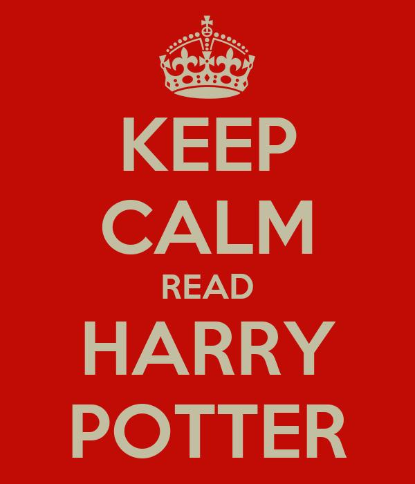 KEEP CALM READ HARRY POTTER
