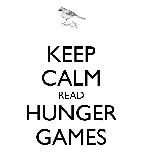 KEEP CALM READ HUNGER GAMES