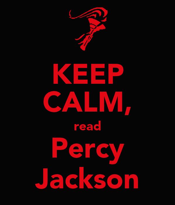 KEEP CALM, read Percy Jackson