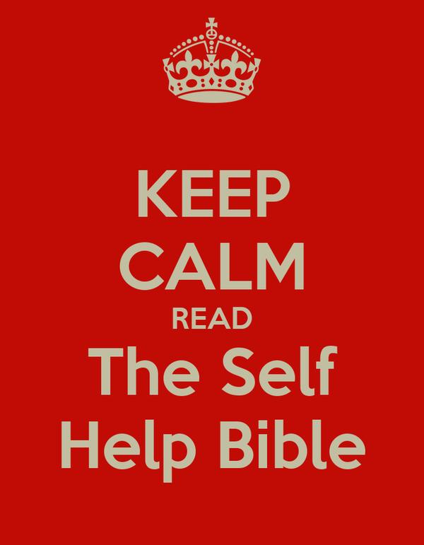 KEEP CALM READ The Self Help Bible