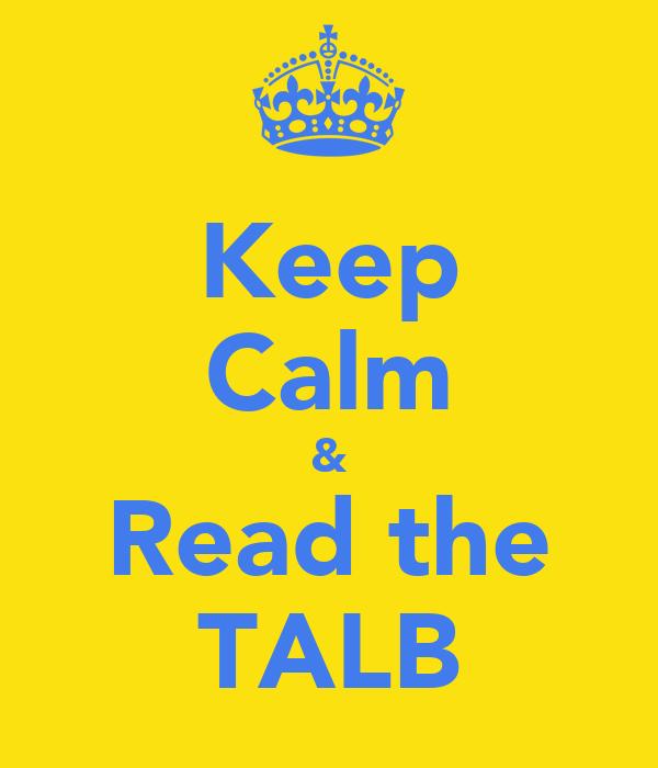 Keep Calm & Read the TALB