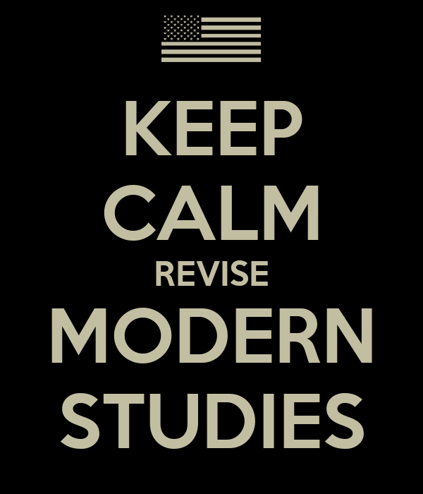 KEEP CALM REVISE MODERN STUDIES