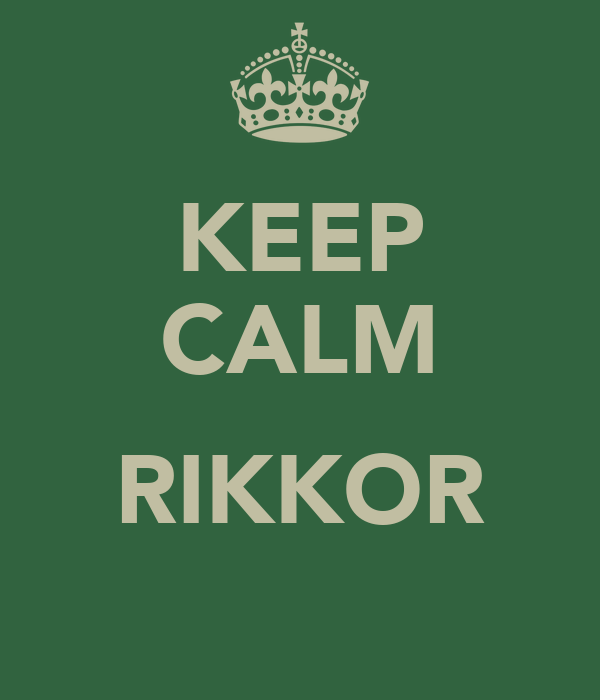 KEEP CALM  RIKKOR