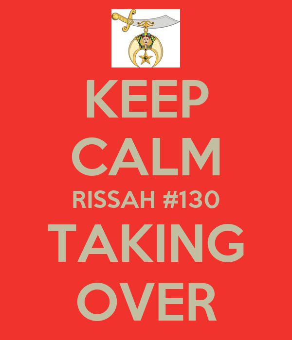KEEP CALM RISSAH #130 TAKING OVER