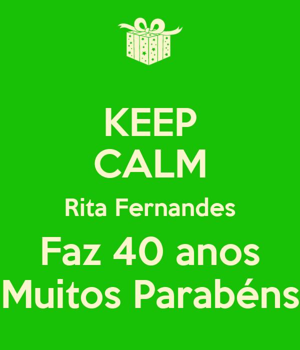 KEEP CALM Rita Fernandes Faz 40 anos Muitos Parabéns