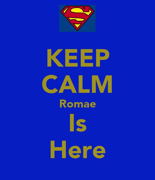 KEEP CALM Romae Is Here