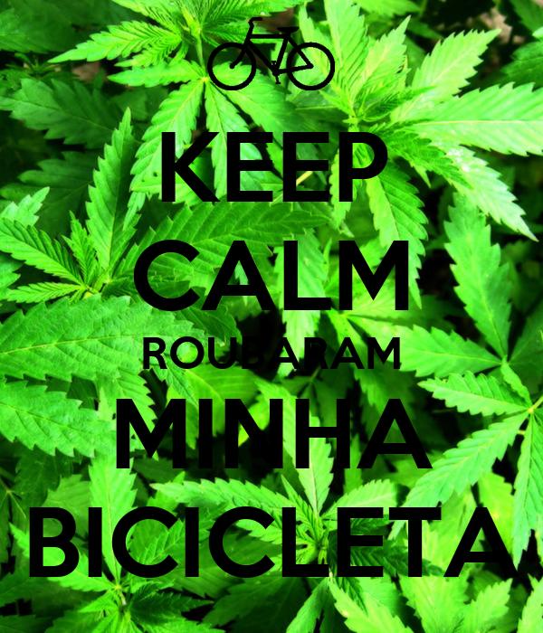 KEEP CALM ROUBARAM MINHA BICICLETA