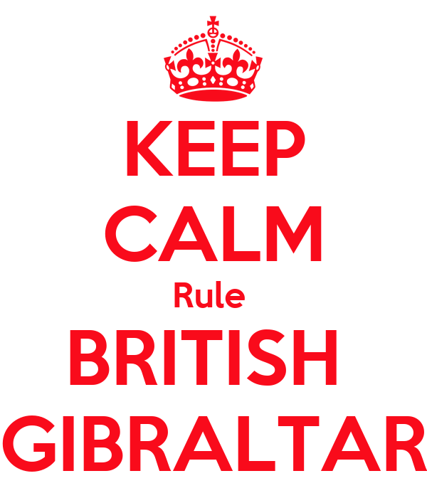 KEEP CALM Rule  BRITISH  GIBRALTAR