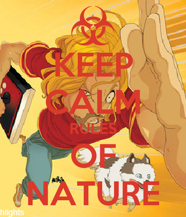 KEEP CALM RULES OF NATURE