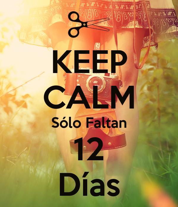 KEEP CALM Sólo Faltan 12 Días