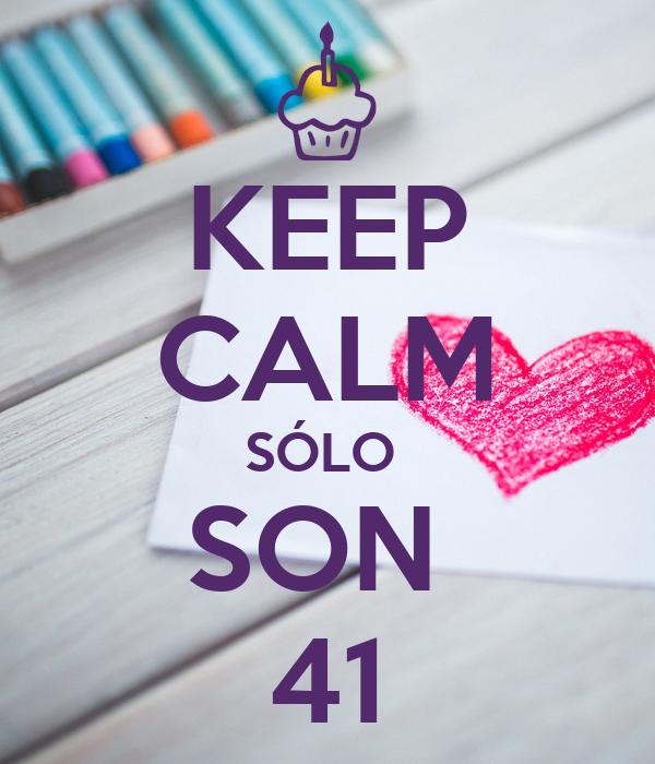 KEEP CALM SÓLO  SON  41