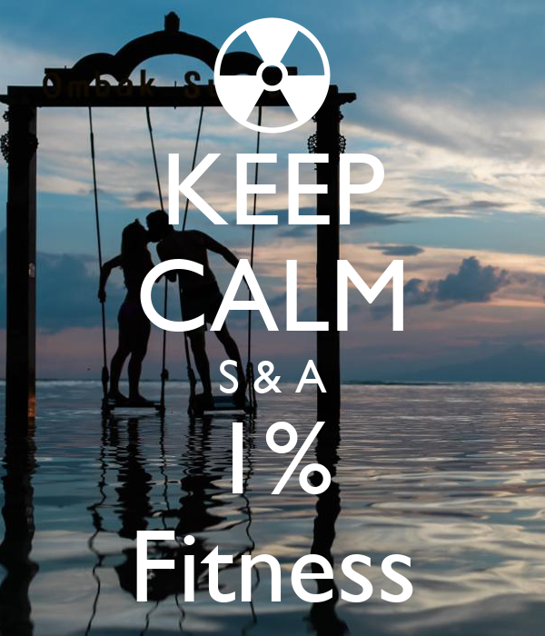 KEEP CALM S & A 1% Fitness