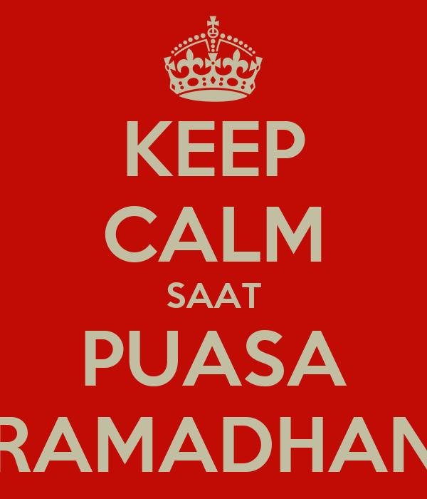 KEEP CALM SAAT PUASA RAMADHAN