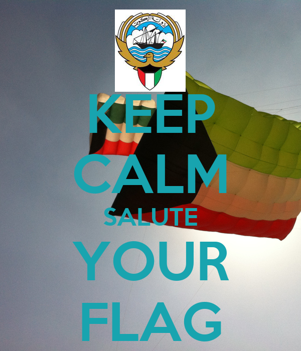 KEEP CALM SALUTE YOUR FLAG